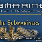 Meet the Submariners ~ Submarine Documentary Movie