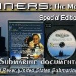 "Order Information for ""Submariners: The Men of the Silent Service"" special two DVD disc collector's set"