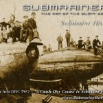 "Watch The Movie Trailer - Submarine Documentary: ""Submariners: The Men of the Silent Service"""