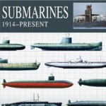 Submarine Books - SUBMARINES: 1914-Present (The Essential Naval Identification Guide)